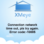Ошибка 10005 в приложении XMEye