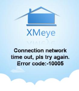 XMEye ошибка 10005